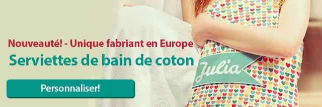 Serviettes de bain de coton - Unique fabriant en Europe