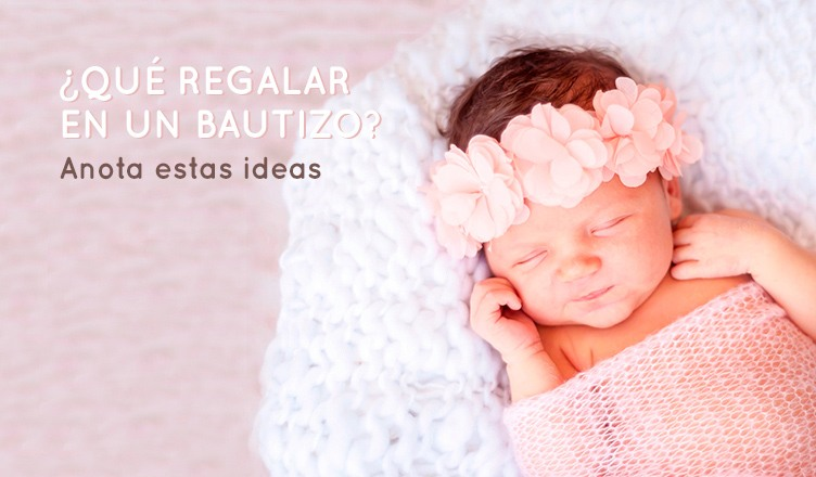 Qué-regalar-en-un-bautizo.-Anota-estas-ideas